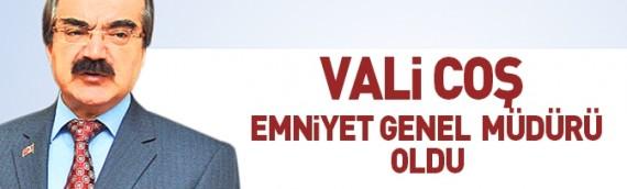 Hüseyin Avni Coş Emniyet Genel Müdürü oldu!
